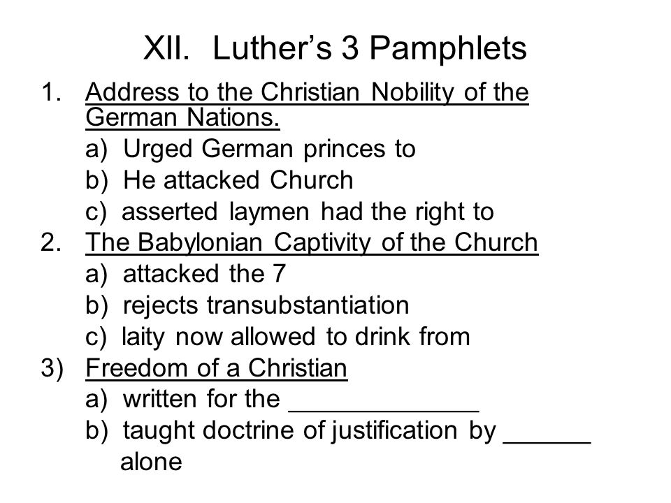 XII. Luther's 3 Pamphlets