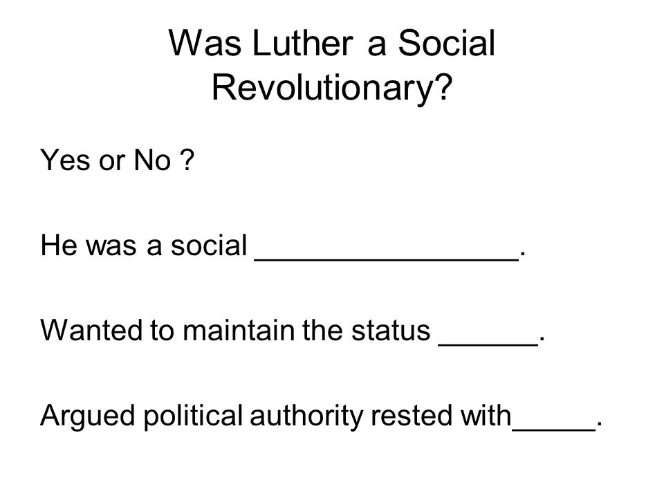 Was Luther a Social Revolutionary