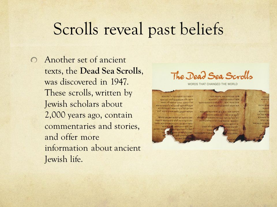 Scrolls reveal past beliefs