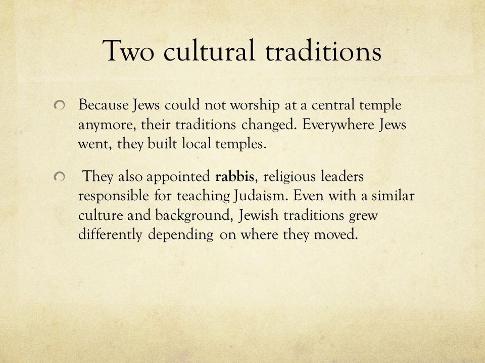 Two cultural traditions