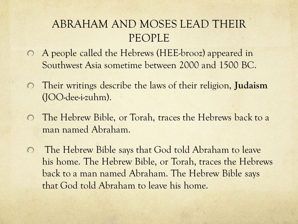 ABRAHAM AND MOSES LEAD THEIR PEOPLE