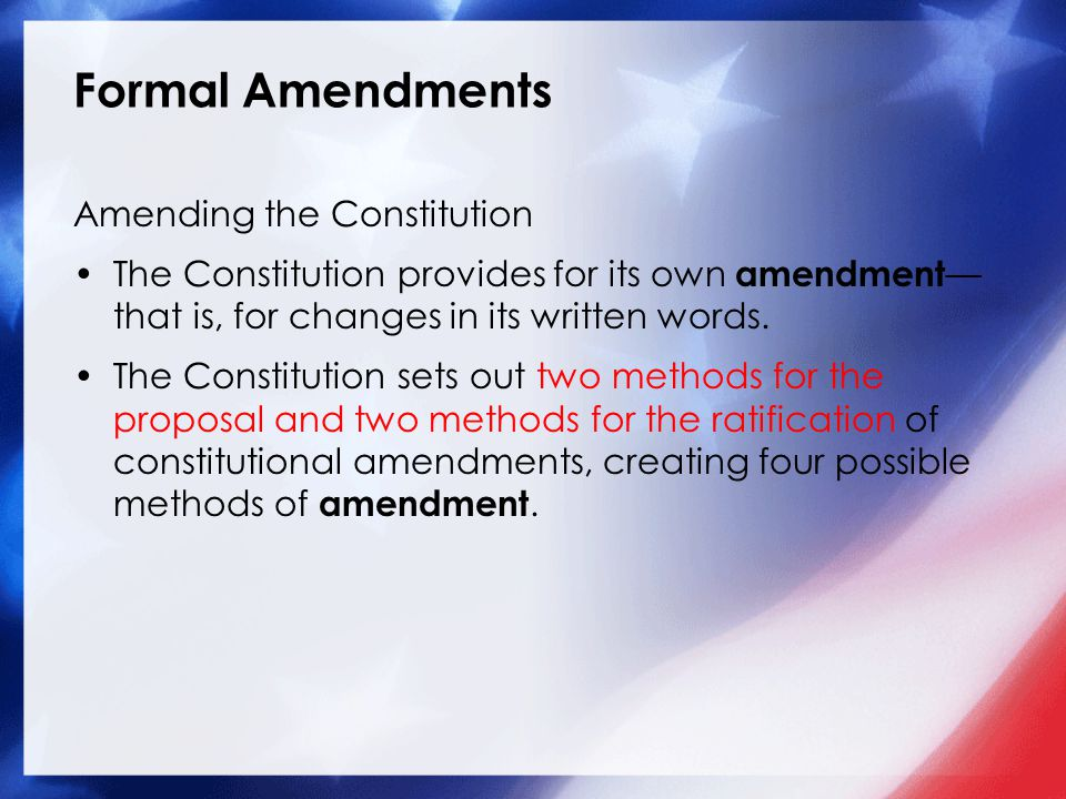 Formal Amendments Amending the Constitution