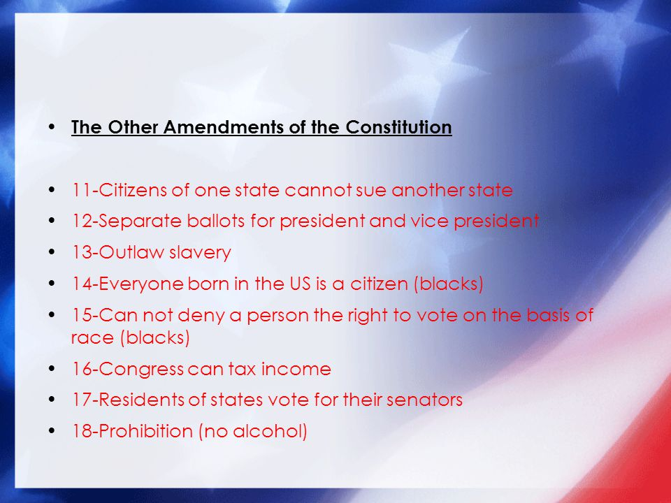 The Other Amendments of the Constitution