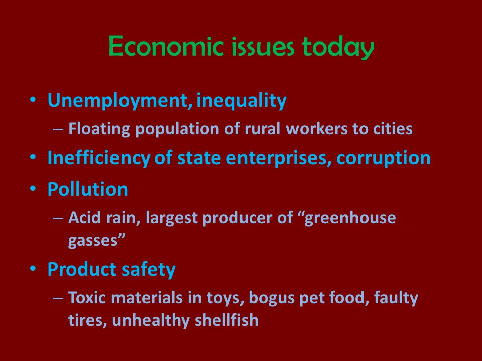 Economic issues today Unemployment, inequality