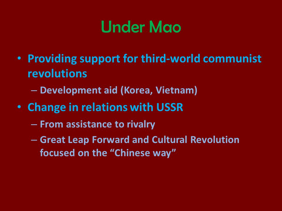 Under Mao Providing support for third-world communist revolutions