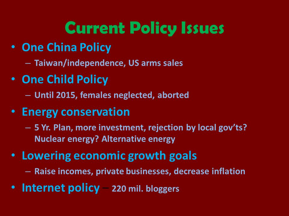 Current Policy Issues One China Policy One Child Policy