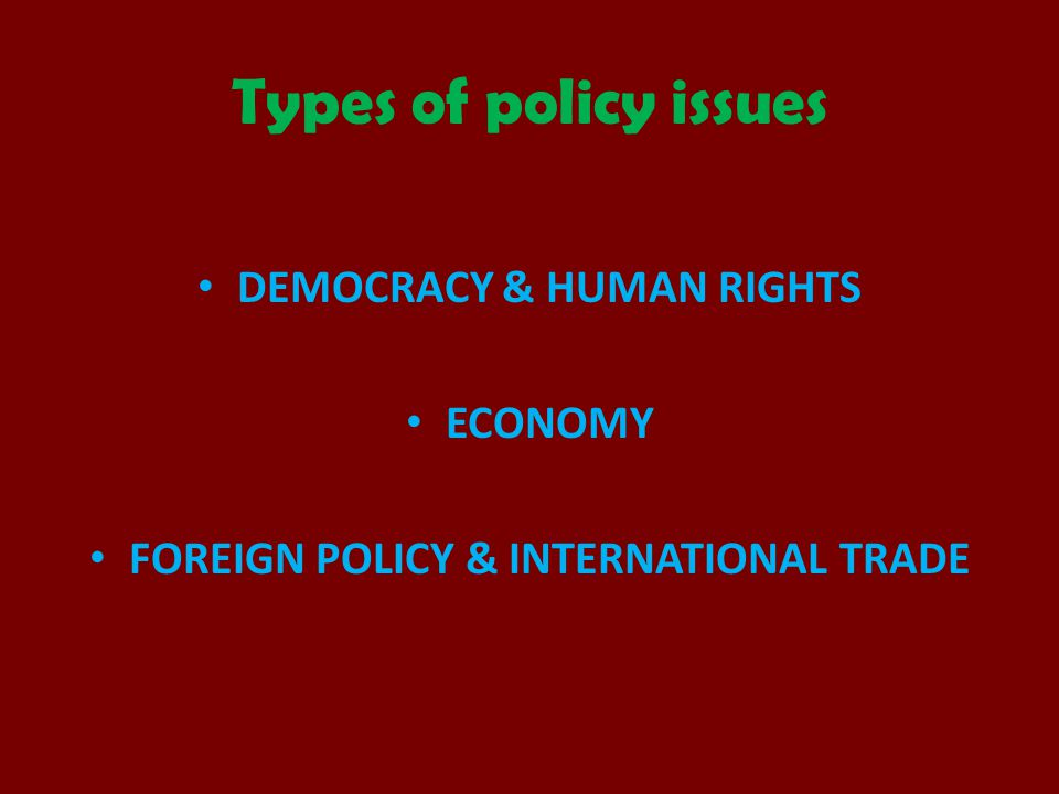 DEMOCRACY & HUMAN RIGHTS FOREIGN POLICY & INTERNATIONAL TRADE
