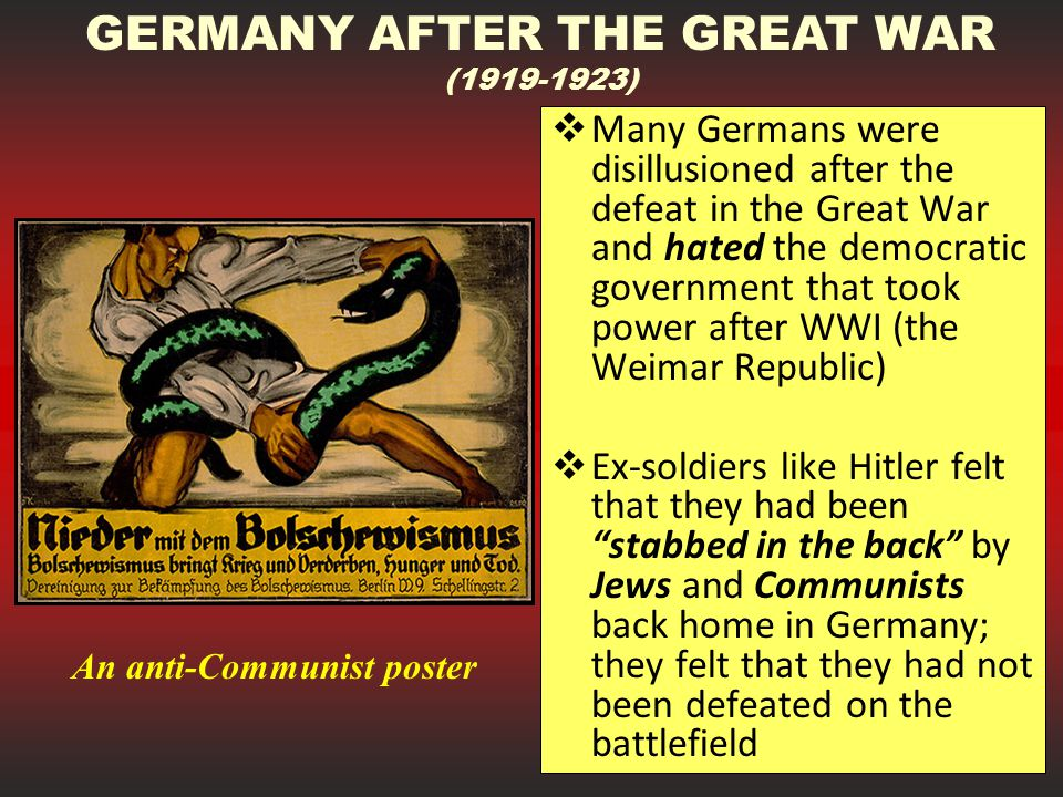 GERMANY AFTER THE GREAT WAR An anti-Communist poster