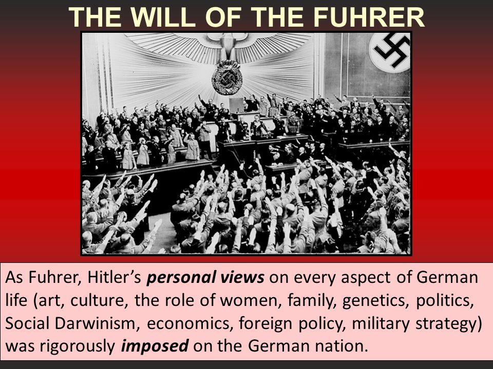 THE WILL OF THE FUHRER