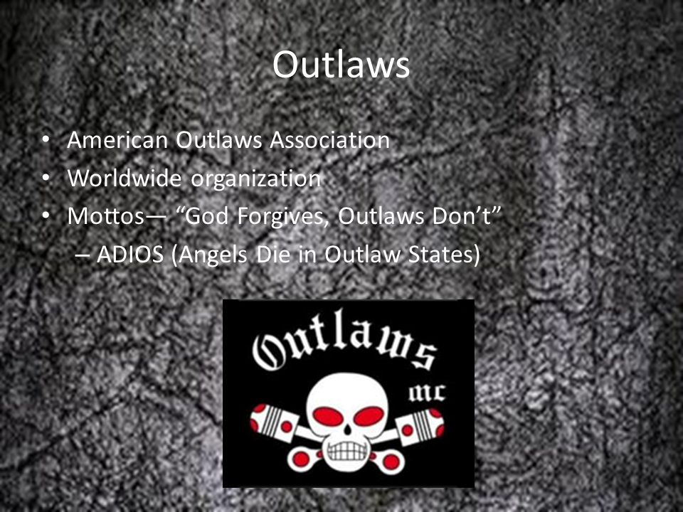 Outlaws American Outlaws Association Worldwide organization