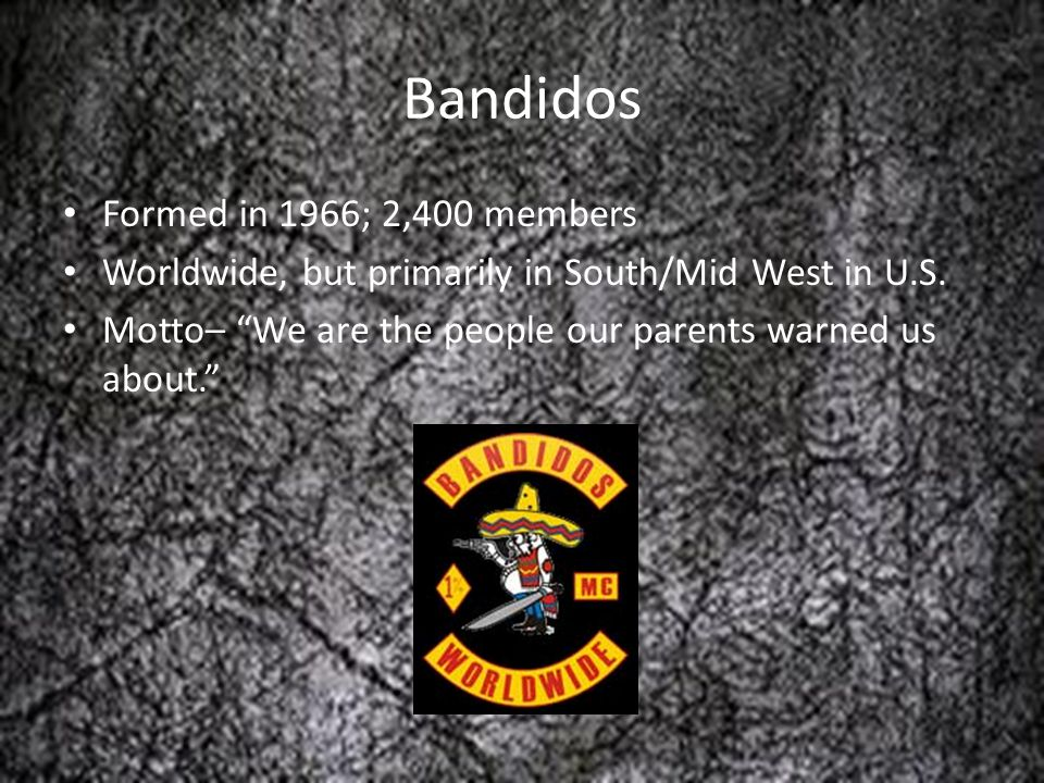 Bandidos Formed in 1966; 2,400 members