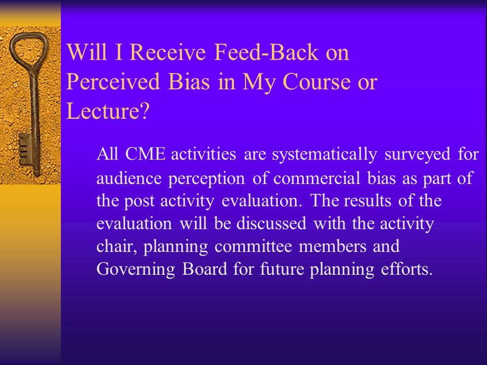 Will I Receive Feed-Back on Perceived Bias in My Course or Lecture