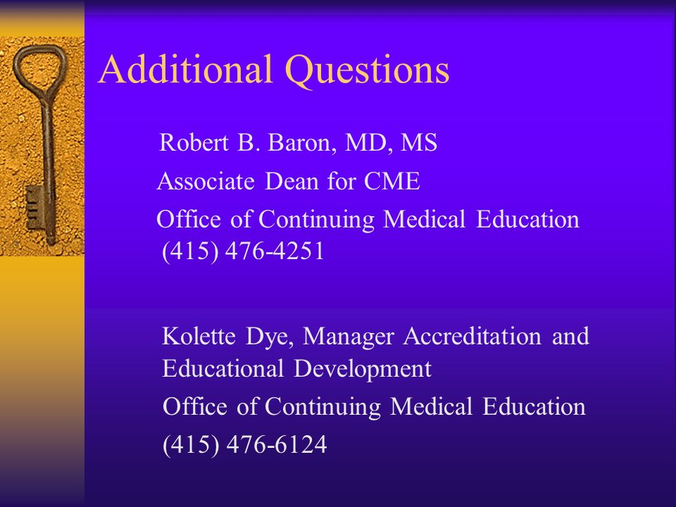Additional Questions Robert B. Baron, MD, MS