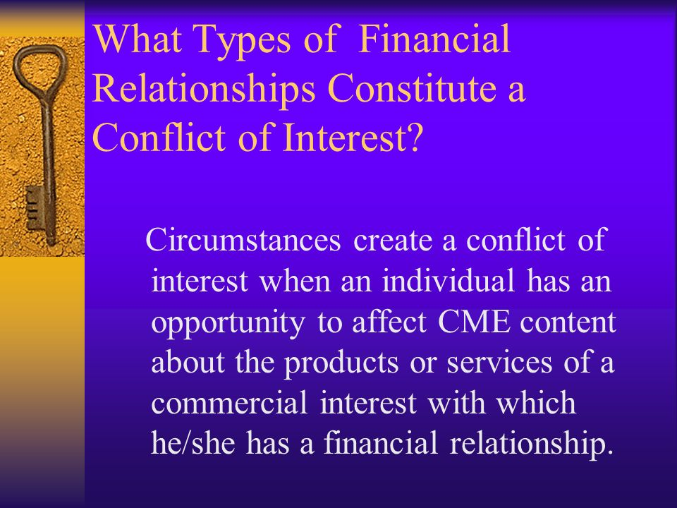 What Types of Financial Relationships Constitute a Conflict of Interest