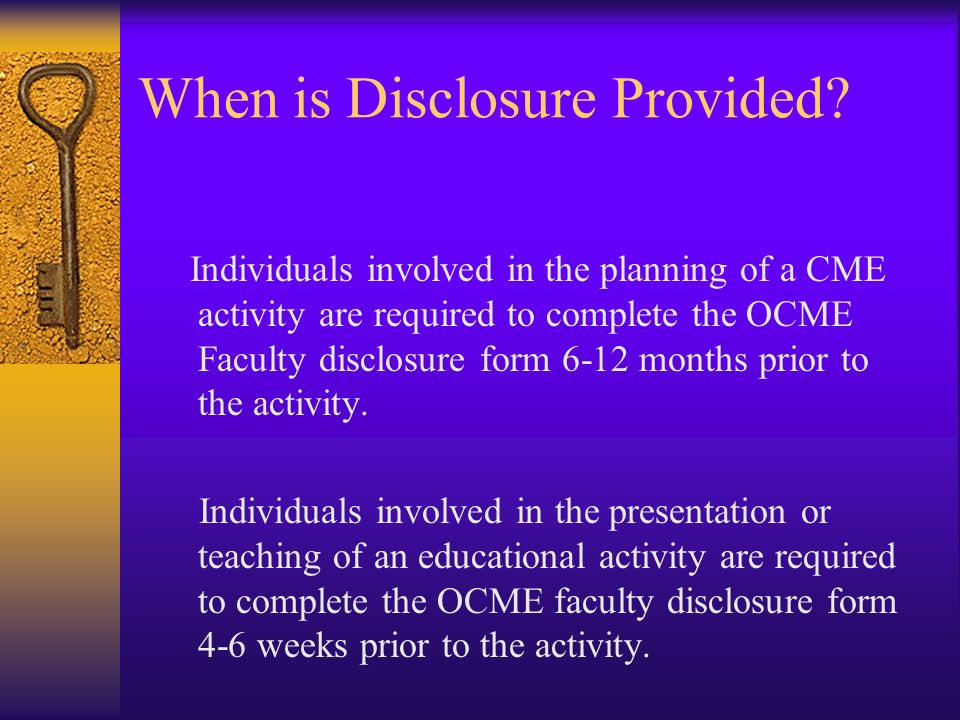 When is Disclosure Provided