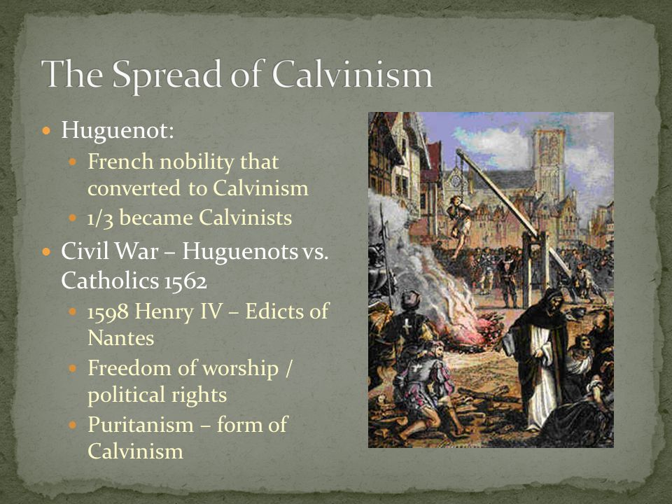 The Spread of Calvinism