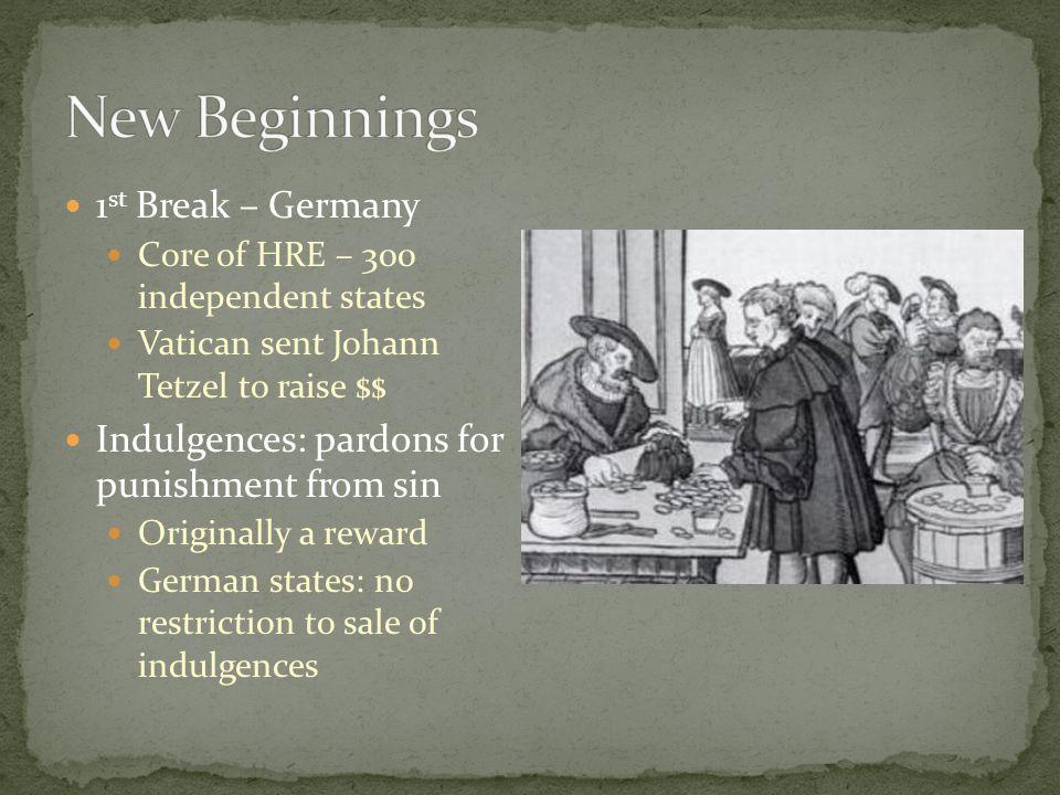 New Beginnings 1st Break – Germany