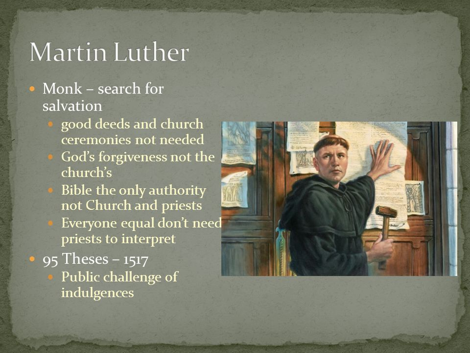 Martin Luther Monk – search for salvation 95 Theses – 1517