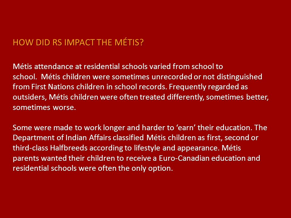 HOW DID RS IMPACT THE MÉTIS