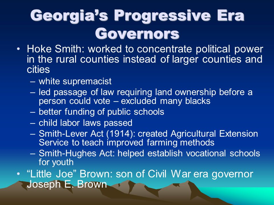 Georgia's Progressive Era Governors