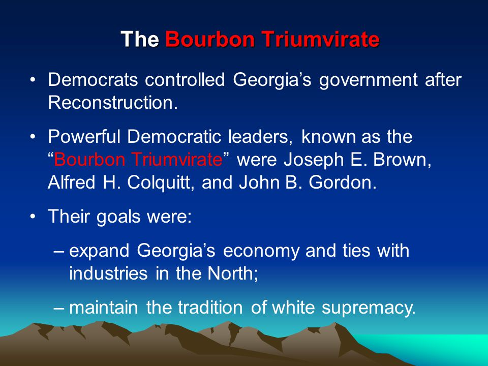 The Bourbon Triumvirate