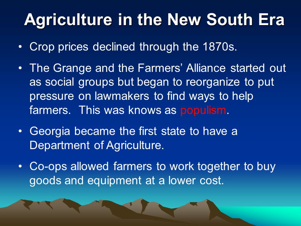 Agriculture in the New South Era