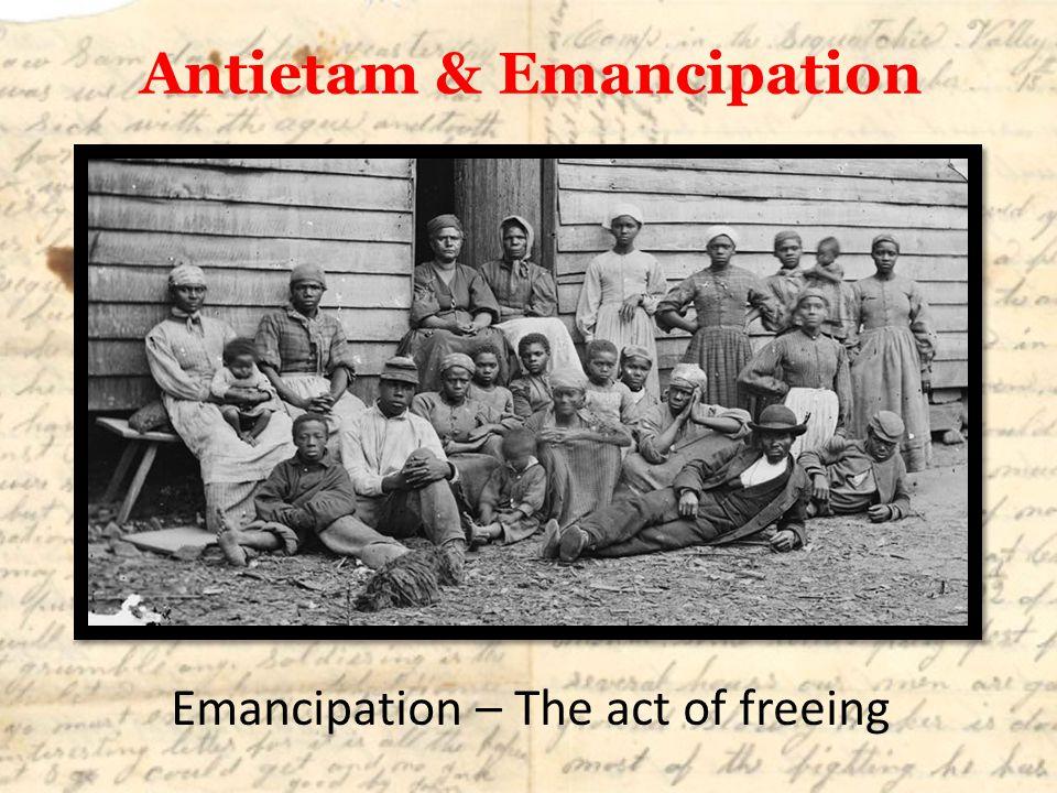 Antietam & Emancipation
