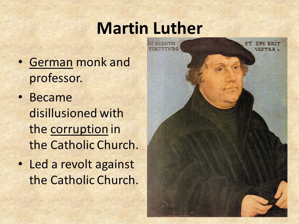 Martin Luther German monk and professor.