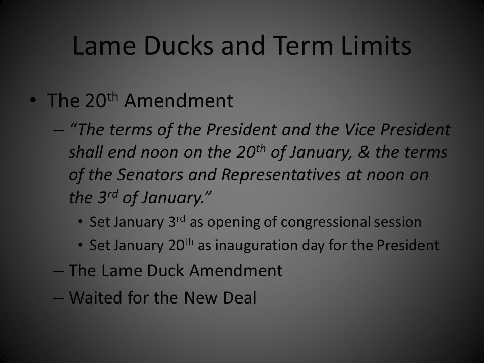 Lame Ducks and Term Limits