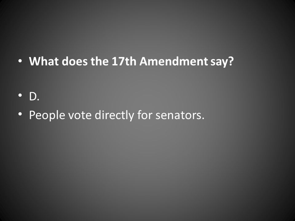 What does the 17th Amendment say