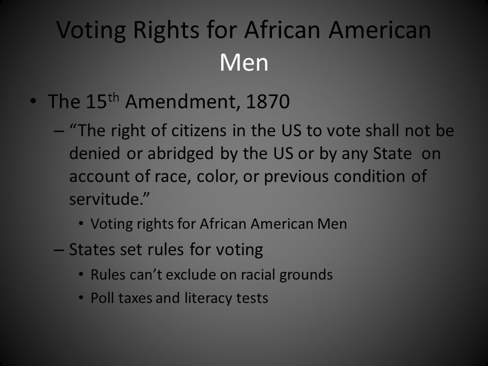 Voting Rights for African American Men