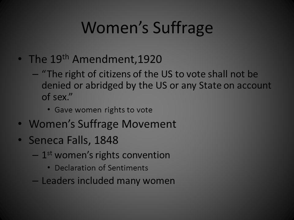 Women's Suffrage The 19th Amendment,1920 Women's Suffrage Movement