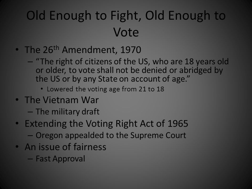Old Enough to Fight, Old Enough to Vote