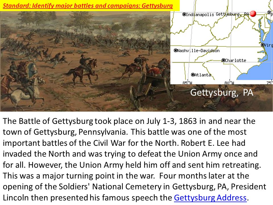 Standard: Identify major battles and campaigns: Gettysburg