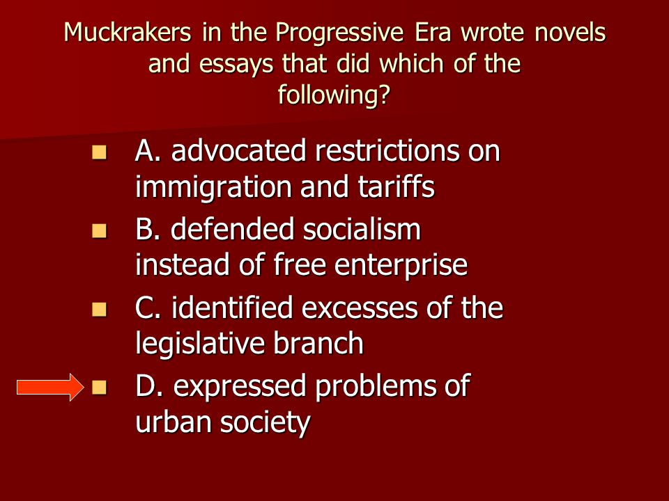 progressive era unit test review checkpoint ppt video online  12 a advocated restrictions on immigration and tariffs muckrakers in the progressive era wrote novels and essays