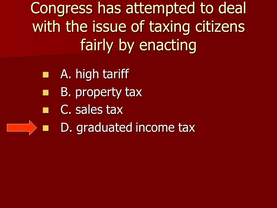 Congress has attempted to deal with the issue of taxing citizens fairly by enacting