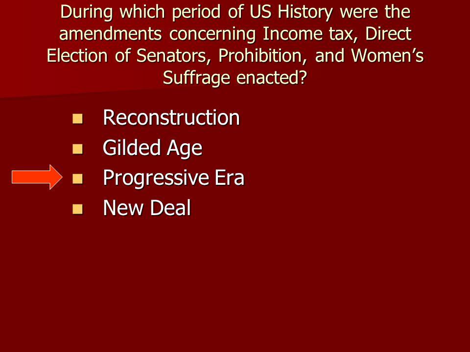 Reconstruction Gilded Age Progressive Era New Deal