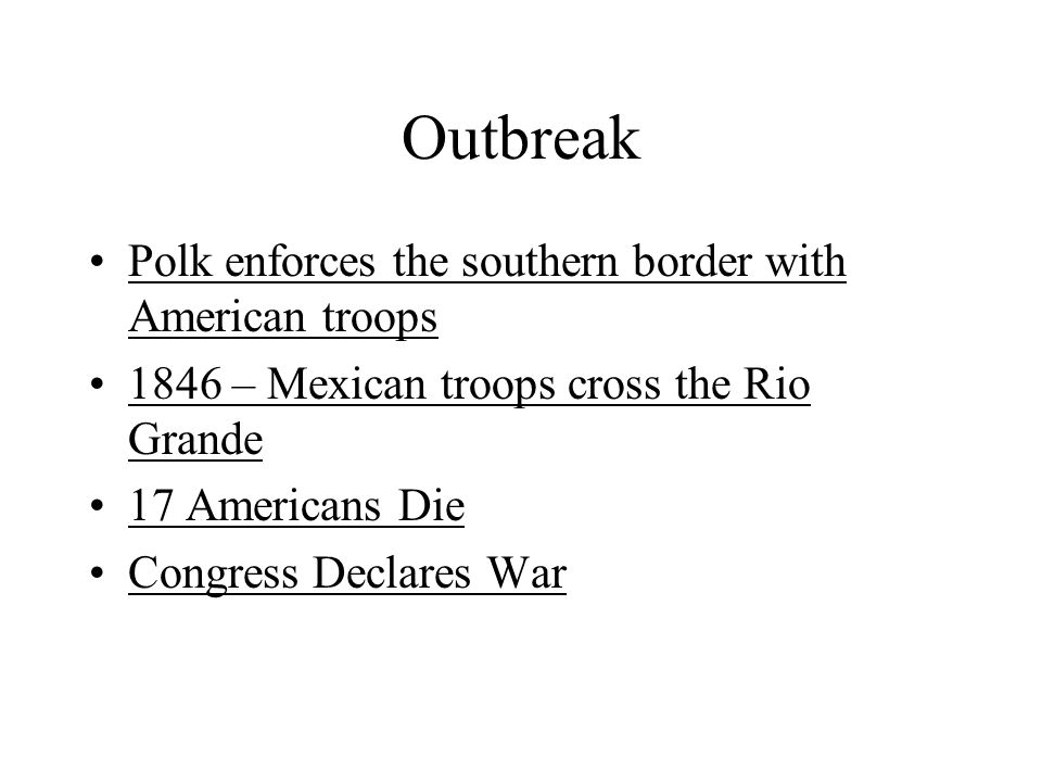Outbreak Polk enforces the southern border with American troops