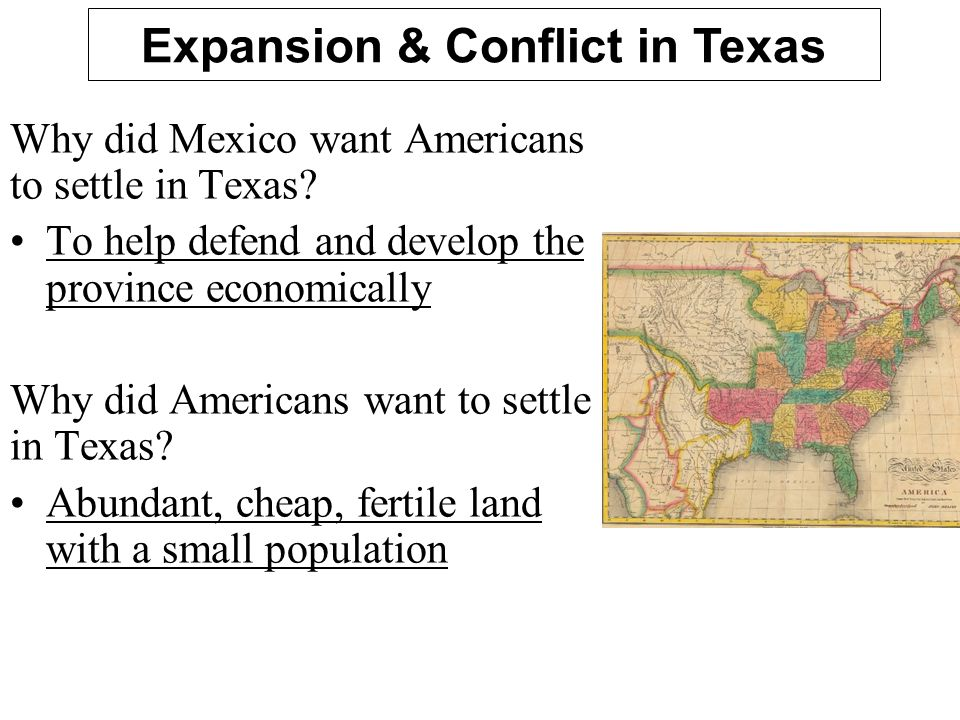 Expansion & Conflict in Texas