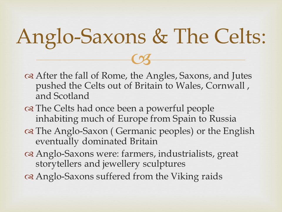 Anglo-Saxons & The Celts: