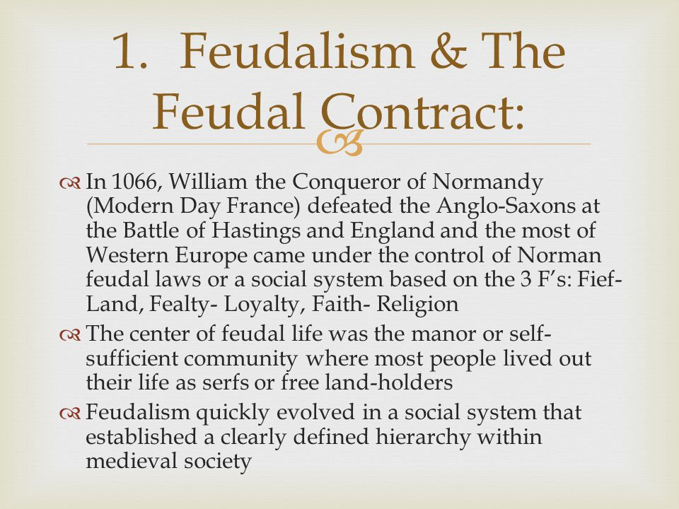 1. Feudalism & The Feudal Contract: