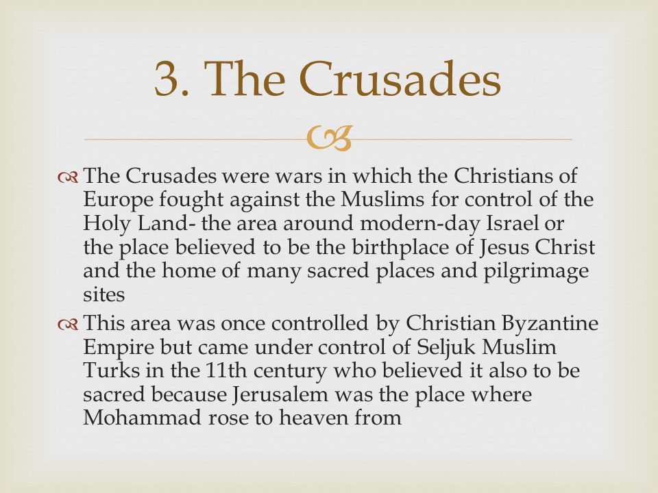 3. The Crusades