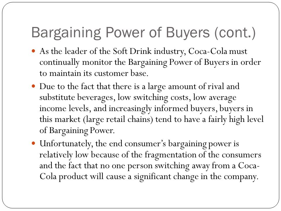 Bargaining Power of Buyers (cont.)
