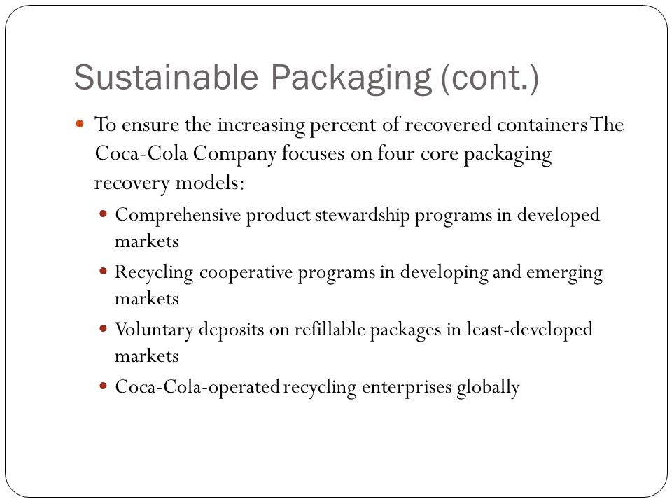 Sustainable Packaging (cont.)