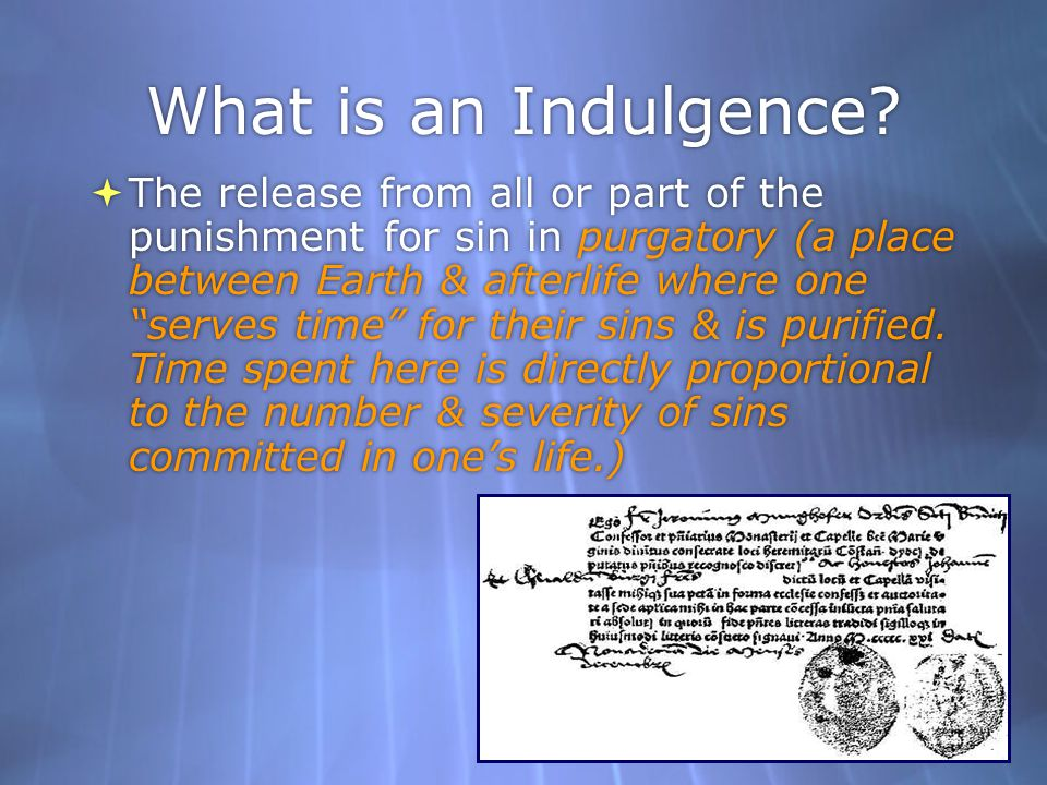 What is an Indulgence