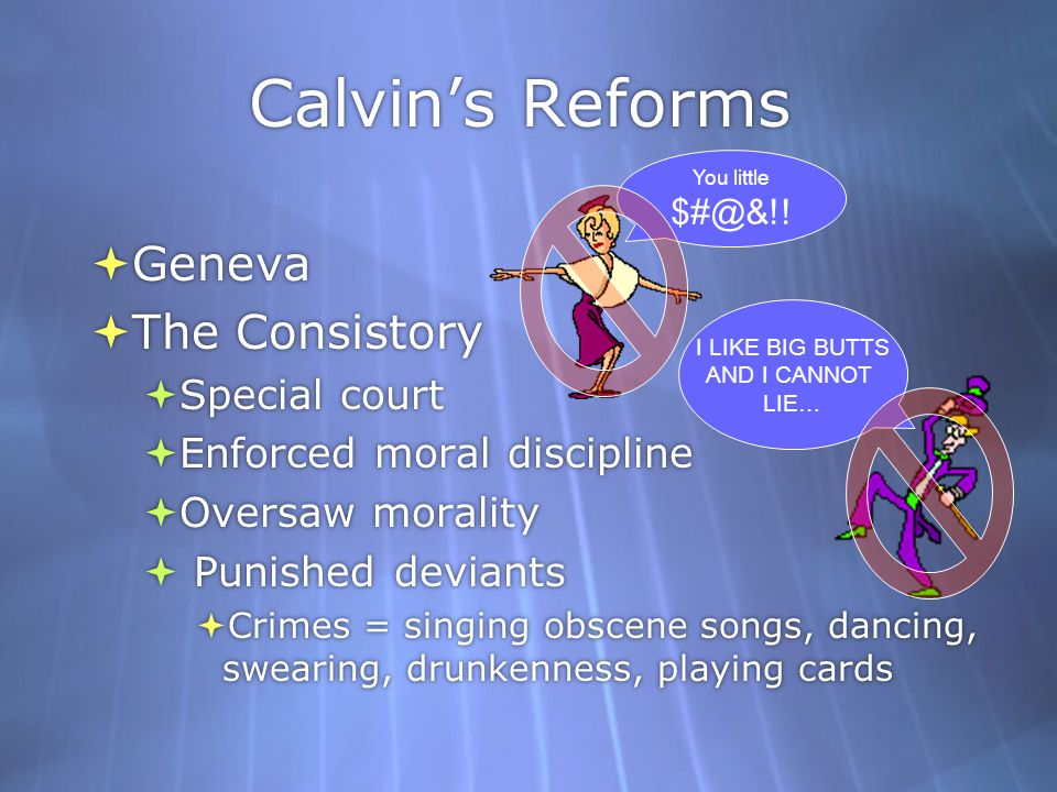Calvin's Reforms Geneva The Consistory Special court
