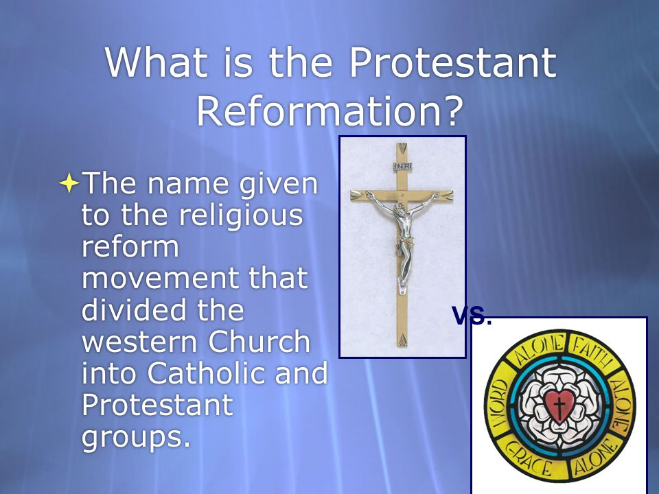 What is the Protestant Reformation