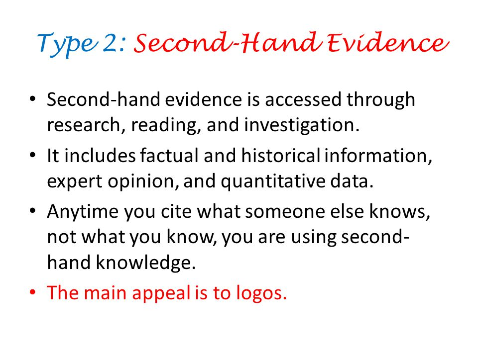 Type 2: Second-Hand Evidence