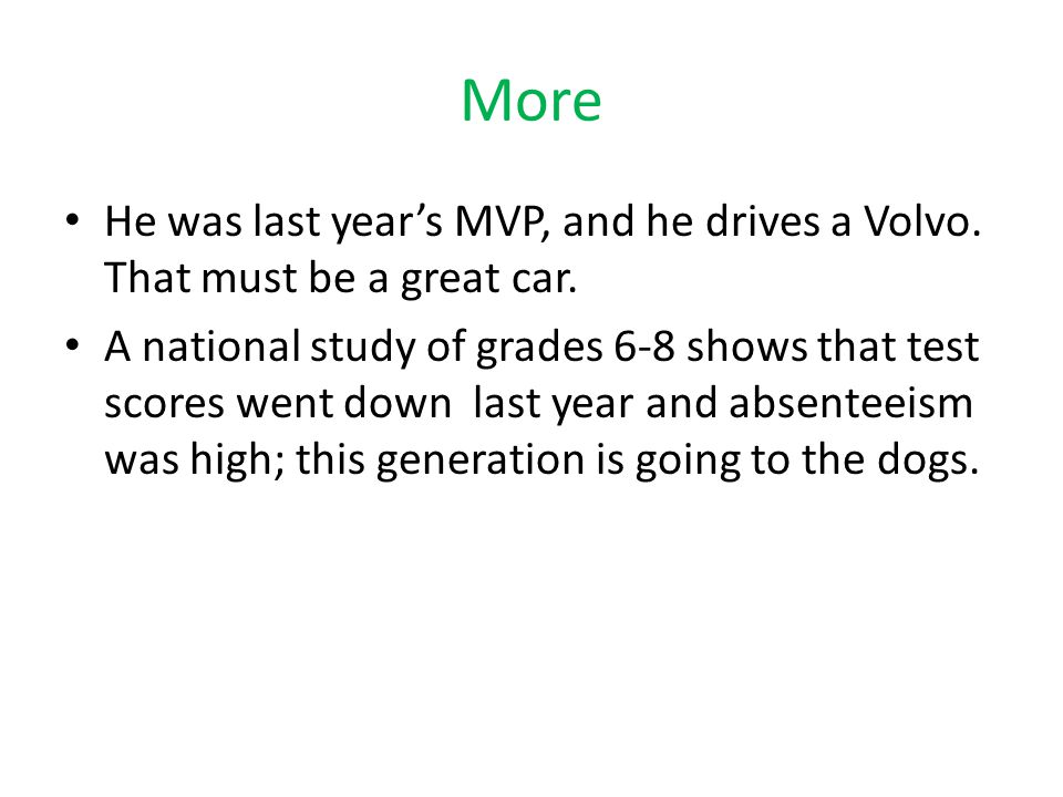 More He was last year's MVP, and he drives a Volvo. That must be a great car.