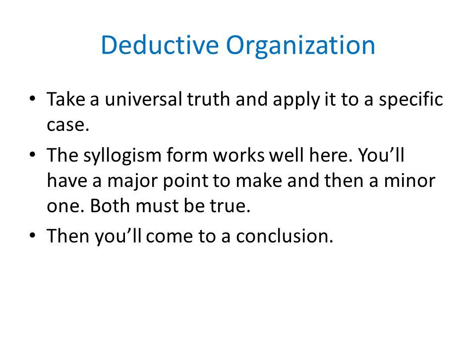 Deductive Organization